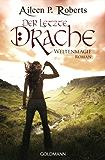 Der letzte Drache: Weltenmagie 1 - Roman (German Edition)