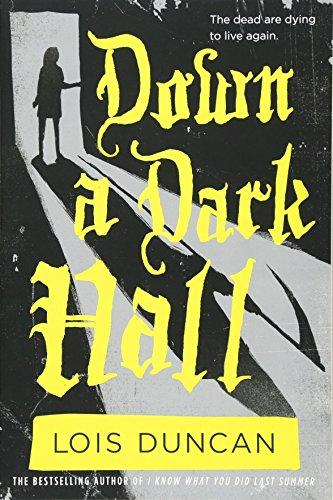 Down a Dark Hall (Lois Duncan Thrillers) por Lois Duncan