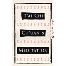 T'Ai Chi Ch'Uan and Meditation