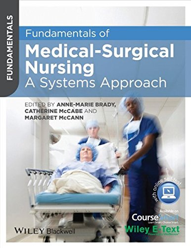 Fundamentals of Medical Surgical Nursing: A Systems Approach