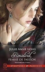 Pennyroyal Green (Tome 3) - Rosalind, femme de passion