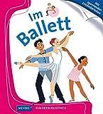 Im Ballett: Meyers Kinderbibliothek 13