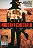 Incident at Oglala: Leonard Peltier Story [Import USA Zone 1]