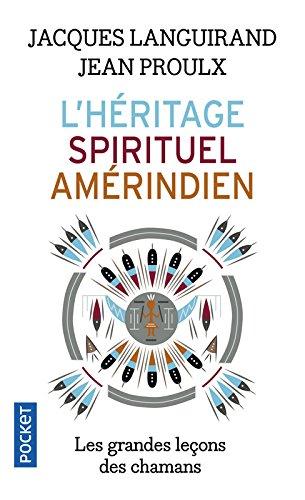 L'héritage spirituel amérindien par Jacques LANGUIRAND