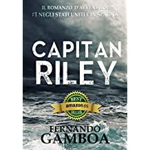 Capitan Riley: Volume 1 (Le avventure di Capitan Riley) (Italian Edition)