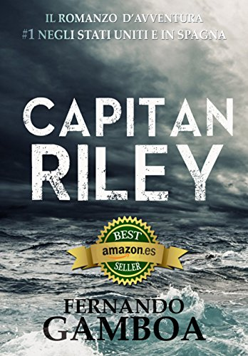 CAPITAN RILEY: Volume 1 (Le avventure di Capitan Riley)