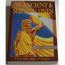 The Ancient and Shining Ones (Llewellyn's World Magic)