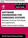 Software Engineering for Embedded Systems: Chapter 9. Software Reuse By Design in Embedded Systems