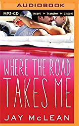 Where the Road Takes Me by Jay McLean (2015-03-03)