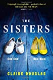The Sisters by Claire Douglas (2015-08-13)