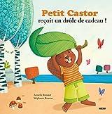 Petit Castor reçoit un drôle de cadeau (Coll.