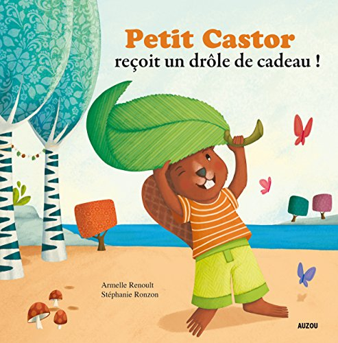 Petit Castor reoit un drle de cadeau (Coll.