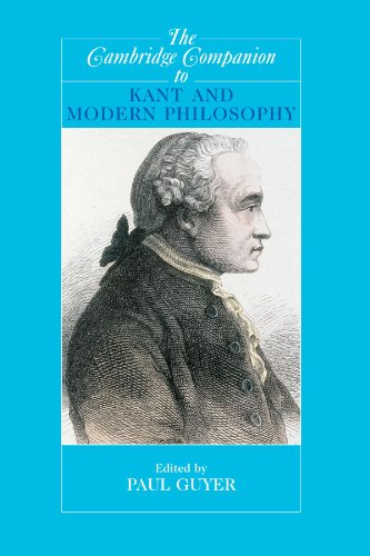 The Cambridge Companion to Kant and Modern Philosophy Paperback (Cambridge Companions to Philosophy)