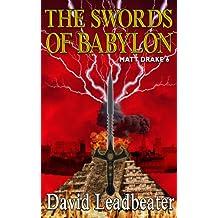 The Swords of Babylon (Matt Drake Book 6)