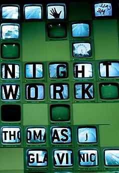 Night Work by [Glavinic, Thomas]