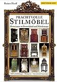 Prachtvolle Stilmöbel: Historismus in Deutschland und Mitteleuropa