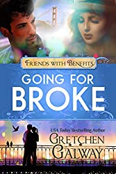 Going for Broke: A Romantic Comedy (Oakland Hills Book 6) (English Edition)