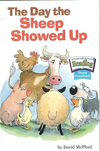 The Day the Sheep Showed Up (Houghton Mifflin reading) by David M. McPhail (2000-09-11)