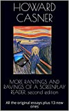 #6: MORE RANTINGS AND RAVINGS OF A SCREENPLAY READER, second edition: All the original essays plus 13 new ones