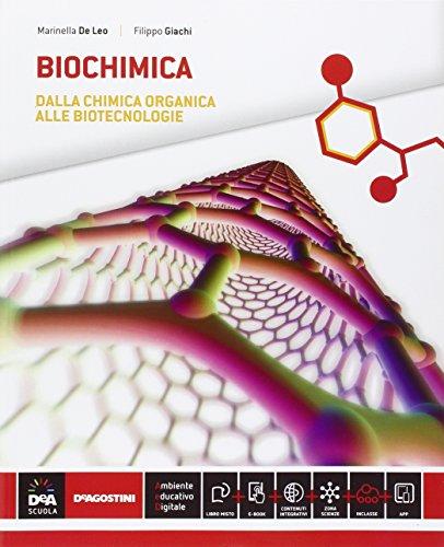 Biochimica. Per la 5ª classe delle Scuole superiori. Con e-book. Con espansione online