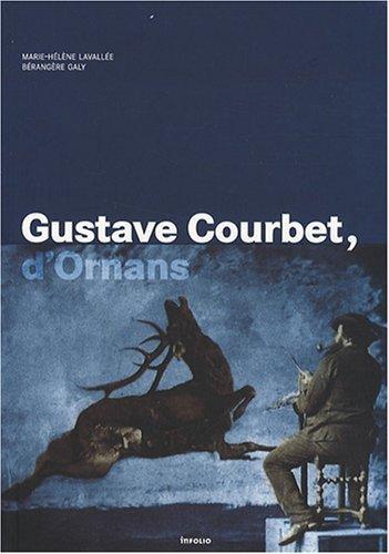 Gustave Courbet, d'Ornans de Marie-Hlne Lavalle (10 janvier 2008) Broch