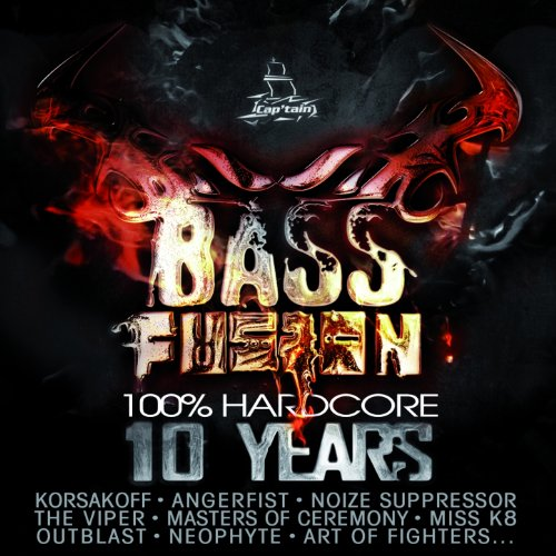 Bass Fusion 10 Years (100% Hardcore)