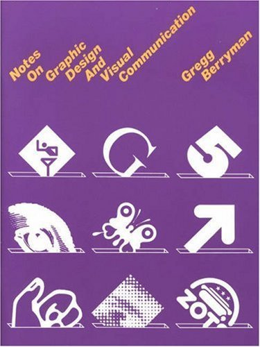 Crisp: Notes on Graphic Design and Visual Communication by Berryman, Gregg (1990) Paperback