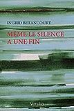 Même le silence a une fin