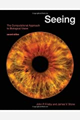 Seeing: The Computational Approach to Biological Vision by John P. Frisby (2010-05-04) Paperback