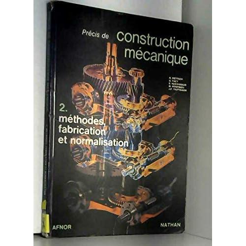 Précis de construction mécanique, tome 2