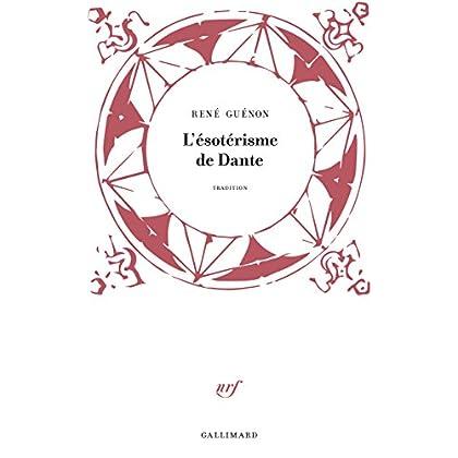L'ésotérisme de Dante (Tradition)