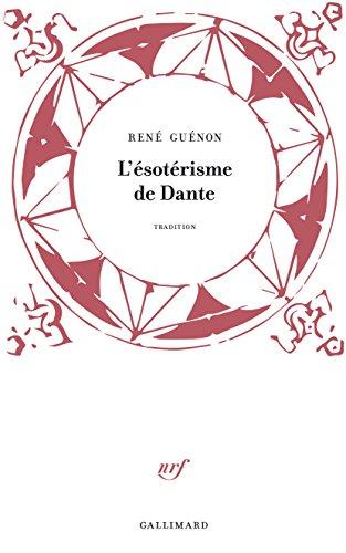 L'ésotérisme de Dante (Tradition) par René Guénon