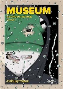 Museum : Killing in the Rain Edition Graphic Tome 1
