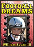 Football Dreams (Book One - Childhood Dreams Series 1) (English Edition)