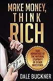 Telecharger Livres Make Money Think Rich by Dale Buckner 2014 08 21 (PDF,EPUB,MOBI) gratuits en Francaise
