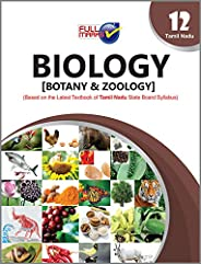 Biology [Botany & Zoology] (Based on the Latest Textbook of Tamil Nadu Board State Board Syllabus Clas