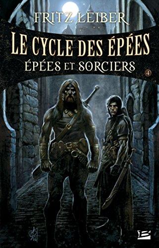 Épées et Sorciers: Lankhmar - Le Cycle des Épées, T4