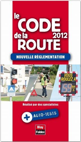 Le code de la route 2012 - Nouvelle règlementation