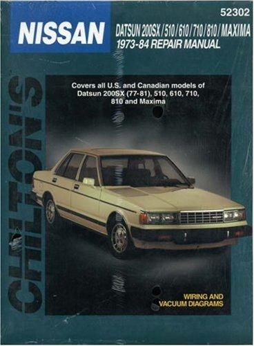 Nissan/Datsun 200 SX, 510, 610, 710, 810, and Maxima, 1973-84 (Chilton's Total Car Care Repair Manual) Sx 200 Light