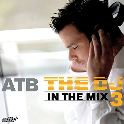DJ in the Mix 3 (Dj-in The Mix Atb)