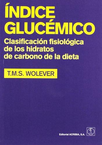 Índice glucémico: clasificación fisiológica de los hidratos d