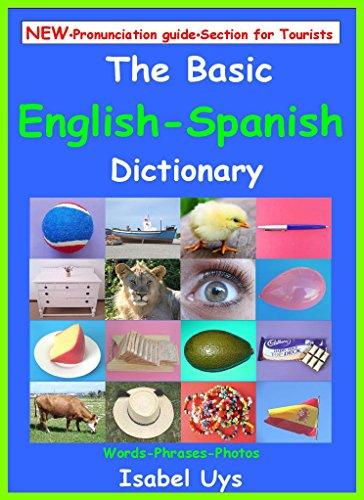 The Basic English - Spanish Dictionary: Words - Phrases -Photos por Isabel Uys