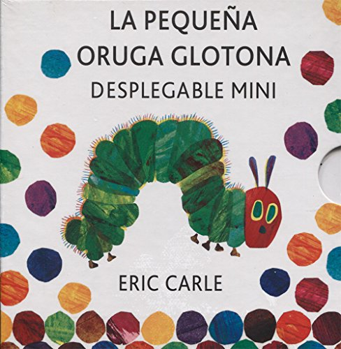 La Pequeña Oruga Glotona Desplegable Mini (Eric Carle Spanish)
