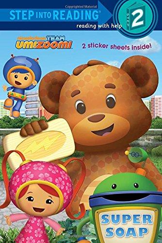Team Umizoomi: Super Soap (Step Into Reading - Level 2 - Quality) por Random House