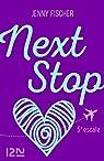 Next Stop - 5e escale par Fischer
