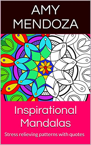 inspirational mandalas stress relieving patterns quotes