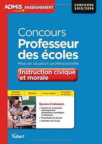 Concours Professeur des coles - Enseignement moral et civique - Mise en situation professionnelle - CRPE 2016