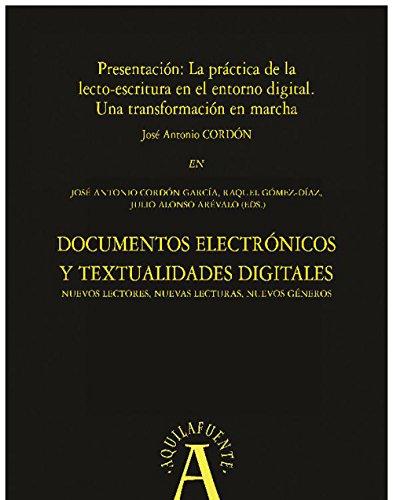 Presentación: La práctica de la lecto-escritura en el entorno digital (Aquilafuente nº 193) por José Antonio Cordón