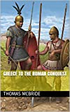 Greece to the Roman Conquest