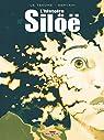 L'Histoire de Siloë - Intégrale par Le Tendre